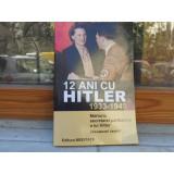 12 ani cu Hitler , 1933 - 1945 , document inedit