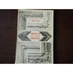 PROSPECTARI IN ARTA ROMANEASCA - PETRE OPREA