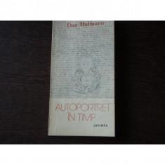 AUTOPORTRET IN TIMP - DAN HATMANU