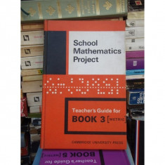 SCHOOL MATHEMATICS PROJECT, CAMBRIDGE UNIVERSITY PRESS, BOOK 3, 1970 - Carte Matematica