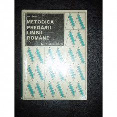 METODICA PREDARII LIMBII ROMANE - ION BERCA - Carte dezvoltare personala