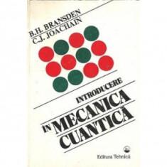 Introducere in mecanica cuantica- B. H. Bransden, C. J. Joachain - Carte Fizica