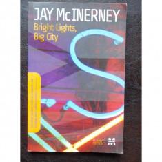 BRIGHT LIGHTS, BIG CITY - JAYMACINERNEY