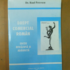 Drept comercial roman Raul Petrescu Bucuresti 1998 - Carte Drept comercial
