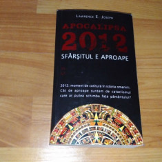 APOCALIPSA 2012 SFARSITUL E APROAPE-LAWRENCE E. JOSEPH