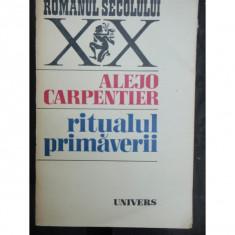 RITUALUL PRIMAVERII - ALEJO CARPENTIER - Carte de aventura