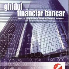Ghidul financiar bancar - 33163 - Carte Economie Politica