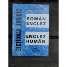 DICTIONAR JURIDIC ROMAN ENGLEZ, ENGLEZ ROMAN - Carte Jurisprudenta