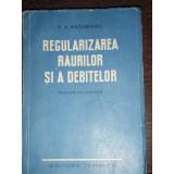 REGULARIZAREA RAURILOR SI A DEBITELOR - V.A. MATUSEVICI