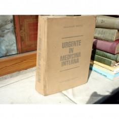 Urgente in Medicina interna, Gheorghe Mogos, 1978 - Carte Medicina alternativa
