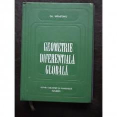 Geometrie diferentiala globala - VRANCEANU