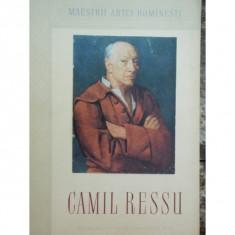 MAESTRII ARTEI ROMANESTI - CAMIL RESSU