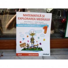 Matematica si explorarea mediului - caietul elevului pentru clasa I semestrul I , Mirela Mihaescu