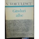 GINDURI ALBE - V. VOICULESCU