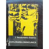 EXPLORAREA PARACLINICA - I. TEODORESCU EXARCU