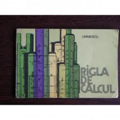 Rigla de calcul, I. Irimescu