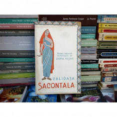 Calidasa Sacontala - poema indiana, George Cosbuc, 1959 - Carte poezie
