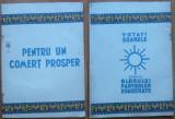 Votati Soarele , semnul Blocului Partidelor Democratice ,1946 ; Comertul prosper