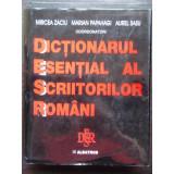 DICTIONAR ESENTIAL AL SCRIITORILOR ROMANI - MIRCEA ZACIU