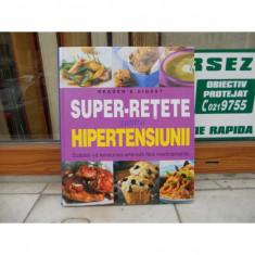 Super-retete contra hipertensiunii. Scadeti-va tensiunea fara medicamente - Carte Proverbe si maxime