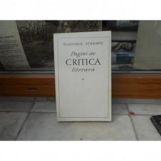Pagini de critica literara , Vladimir Streinu , vol 1