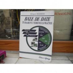 BAZE DE DATE , FUNDAMENTE TEORETICE SI PRACTICE , GRUPUL BDASEIG