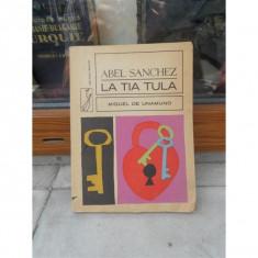 LA TIA TULA , ABEL SANCHEZ