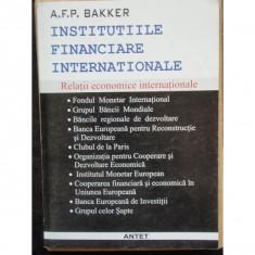 INSTITUTIILE FINANCIARE INTERNATIONALE - A.F.P. BAKKER