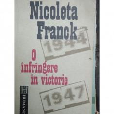 O INFRANGERE IN VICTORIE - NICOLETA FRANCK - Istorie
