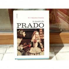 La Peinture au Prado , F. J. Sanchez Canton , 1971