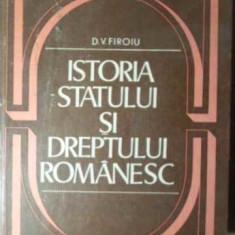 Istoria Statului Si Dreptului Romanesc - D.v. Firoiu, 386093 - Carte Drept penal