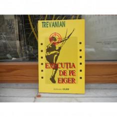 EXECUTIA DE PE EIGER , TREVANIAN