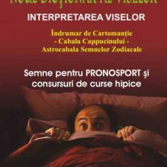Orfeo Malaspina - Noul dictionar al viselor - 6147 - DEX