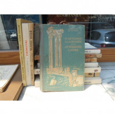 HISTOIRE ILLUSTREE DE LA LITTERATURE LATINE , H. Berthaut , 1926