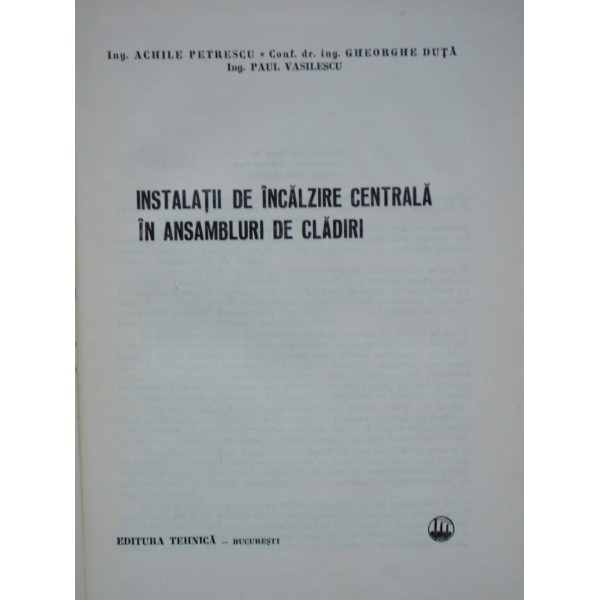 INSTALATII DE INCALZIRE CENTRALA IN CLADIRI