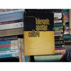 Tolerante, ajustaje, calibre , D. Lazarescu , 1963