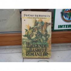 Legende sau basmele romanilor, Petre Ispirescu, 1988 - Carte Basme