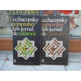 REMEMBER, FALS JURNAL DE CALATORIE, A. E. BACONSKY, VOL 1 SI 2 - Biografie