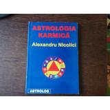 ASTROLOGIA KARMICA - ALEXANDRU NICOLICI