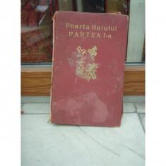 POARTA RAIULUI PARTEA I-A, CURTEA DOMNULUI DUMNEZEU SI INSEMNATATEA EI, NICODIM MANDITA - Carti bisericesti