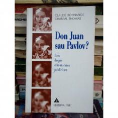 DON JUAN sau PAVLOV ? Eseu despre Comunicarea publicitara, - Carte de publicitate