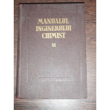 MANUALUL INGINERULUI CHIMIST- VOL VI