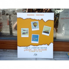 Limba si literatura romana - Jurnal de vacanta clasa a V-a , Silvana Bicazan , 2014