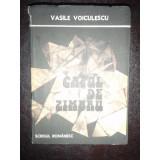 CAPUL DE ZIMBRU - VASILE VOICULESCU