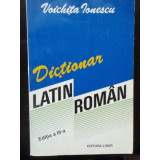 DICTIONAR LATIN ROMAN - VOICHITA IONESCU