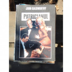 PATRICIANUL - JOHN GALSWORTHY
