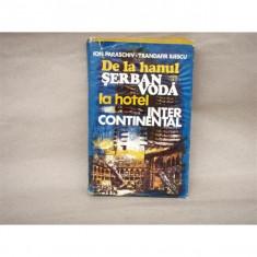 De la hanul Serban Voda la hotel Intercontinental, Ion Paraschiv, Trandafir Iliescu, 1979 - Istorie