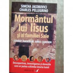 MORMANTUL LUI IISUS SI AL FAMILIEI SALE