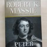 Robert K. Massie – Peter the Great: His Life and World (Ballantine Books, 1986)