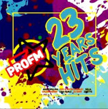 VARIOUS ARTISTS PRO FM : 23 Years Of Hits (2cd)